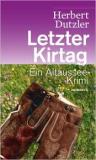 Letzter Kirtag, ein Altaussee Krimi