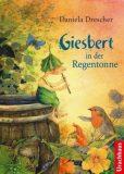 Giesbert – in der Regentonne
