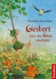 Giesbert – hört das Gras wachsen