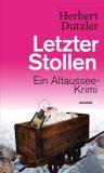 Letzter Stollen – Herbert Dutzler