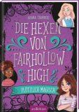 Die Hexe von Fairhollow High