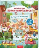 Mein lustiges Sound-Wimmelbuch – Ein Tag in der Wimmelstadt