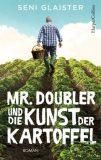 Mr. Doubler und die Kunst der Kartoffeln