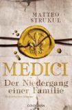 Medici – Der Niedergang einer Familie