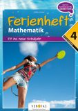 Ferienheft Mathematik 4. Klasse NMS