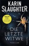 Karin Slaughter – Die letzte Witwe