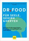 Dr. Food – Für Seele, Gehirn und Nerven