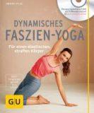 Dynamisches Faszien – Yoga