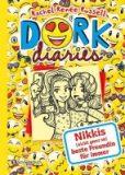 Dork Diaries – Nikkis (nicht ganz so) beste Freundin für immer