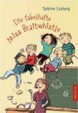 Ludwig, Sabine :   Die fabelhafte Miss Braitwhistle Bd. 1