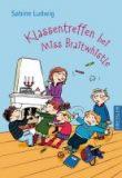 Ludwig, Sabine :   Klassentreffen bei Miss Braitwhistle.