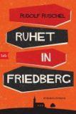 Ruhet in Friedberg.