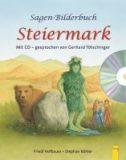 Sagen-Bilderbuch Steiermark, m. Audio-CD