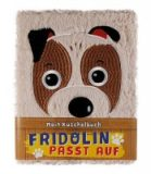 Fridolin passt auf