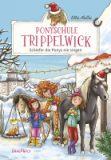 Ponyschule Trippelwick – Schiefer die Ponys nie singen