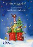 O du fröhliche – Die schönsten Weihnachtslieder