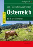 Alm- und Hüttenwanderungen Österreich