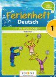 Ferienheft Deutsch – Fit ins neue Schuljahr – 1. Klasse VS