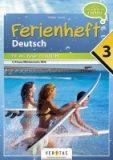 Ferienheft Deutsch – Fit ins neue Schuljahr – 3. Klasse MS/AHS