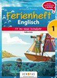 Ferienheft Englisch – Fit ins neue Schuljahr – 1. Klasse VS