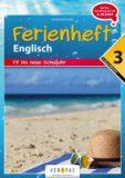 Ferienheft Englisch – Fit ins neue Schuljahr – 3. Klasse MS/AHS