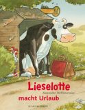 Lieselotte macht Urlaub