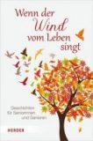 Wenn der Wind vom Leben singt