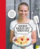 Kuchen backen mit Christina