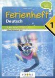 Ferienheft Deutsch – Fit ins neue Schuljahr – 1. Klasse MS/AHS