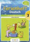 Ferienheft Deutsch – Fit ins neue Schuljahr 3. Klasse VS