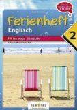 Ferienheft Englisch – Fit ins neue Schuljahr – 2. Klasse MS/AHS