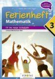 Ferienheft Mathematik – Fit ins neue Schuljahr  3. Klasse MS/AHS