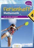 Ferienheft Mathematik – Fit ins neue Schuljahr – 4. Klasse MS/AHS